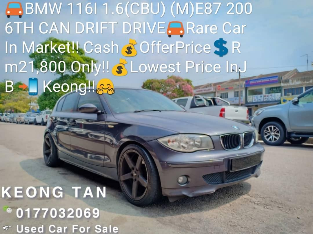 BMW 116I 1.6(CBU) (M)E87 2006TH CAN DRIFT DRIVE🚘Rare Car In Market‼ Cash💰OfferPrice💲Rm21,800 Only‼💰Lowest Price InJB 📲 Keong‼🤗