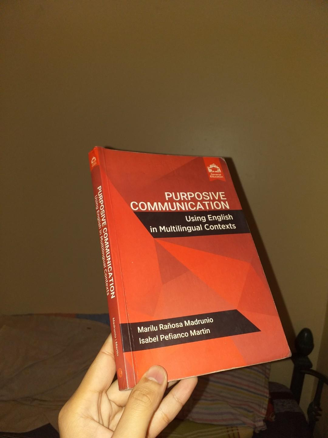 GE COLLEGE BOOKS PURPOSIVE COMMUNICATION; USING ENGLISH IN MULTILINGUAL CONTEXT
