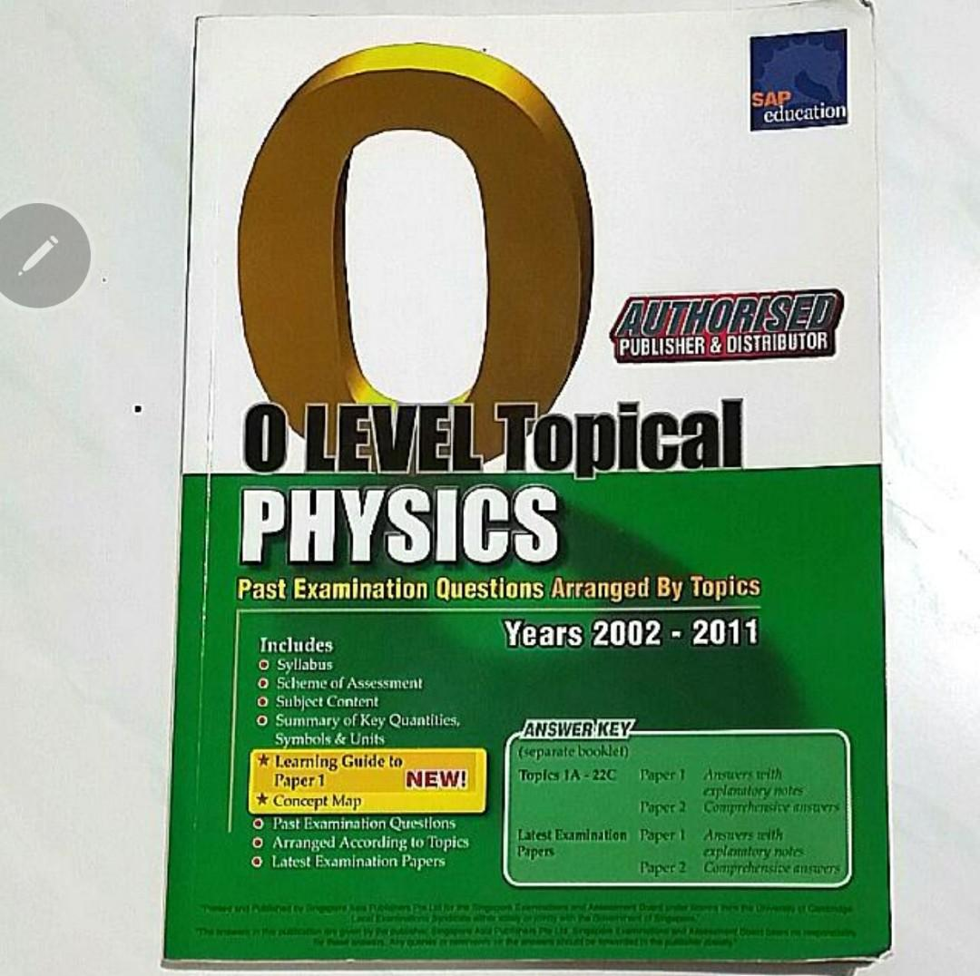 O' Level Topical Physics Past Examination Questions TYS 2002-2011 (No  Answers), Books & Stationery, Textbooks, Secondary on Carousell