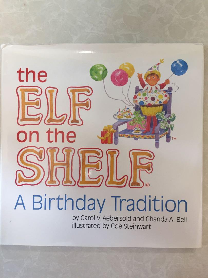 The Elf on the Shelf A Birthday Tradition