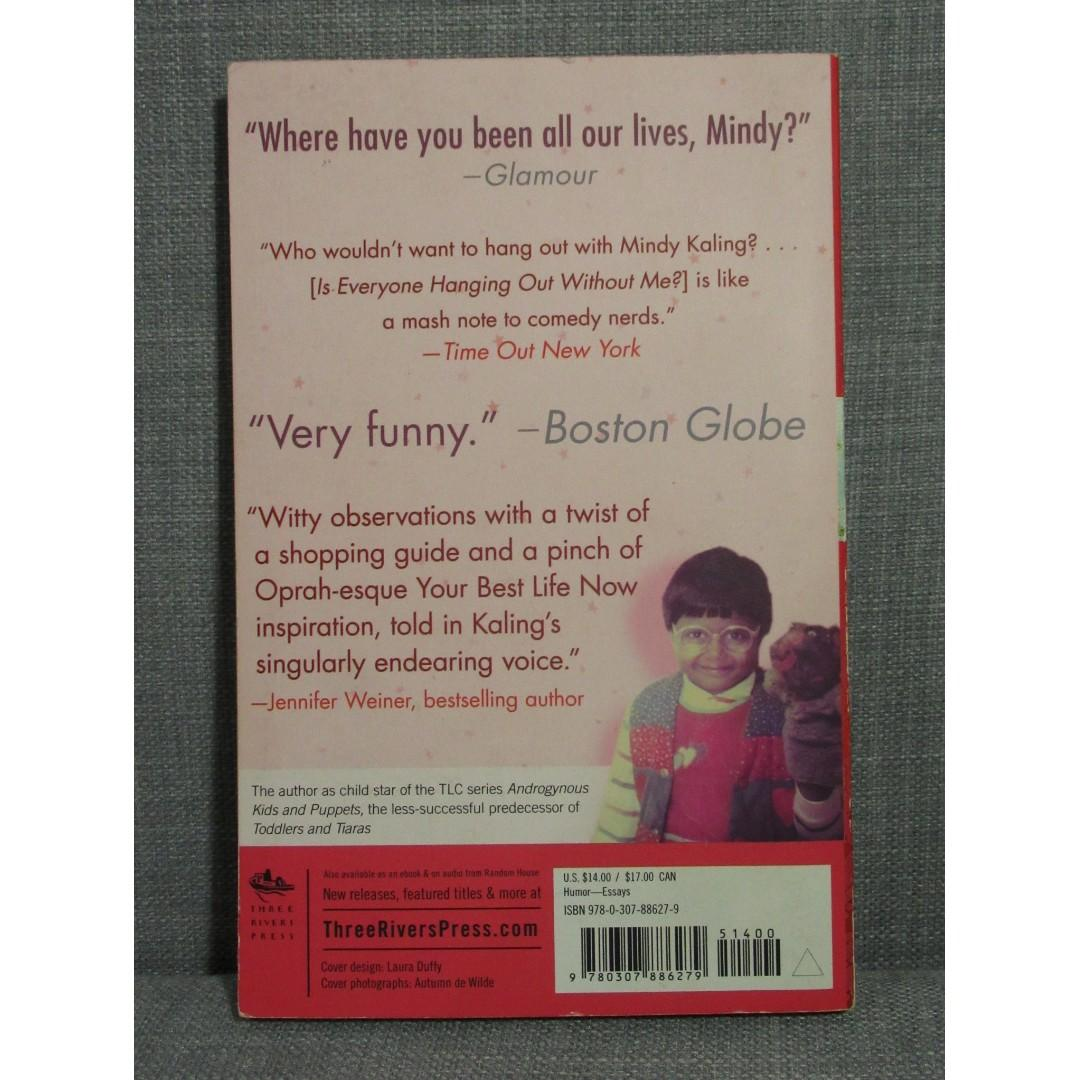 Mindy Kaling Book (Paperback) - Is Everyone Hanging Out Without Me? (And Other Concerns)
