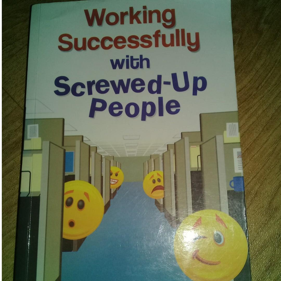 Working Successfully with Screwed up People by Elizabeth Brown. CLC Publications Philipppines