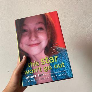 This Star Won't Go Out - Esther Earl, intro by John Green