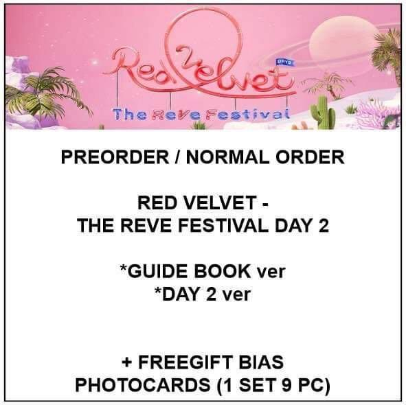 RED VELVET - THE ReVe FESTIVAL DAY 2 - PREORDER/NORMAL ORDER/GROUP ORDER/GO + FREE GIFT BIAS PHOTOCARDS (1 ALBUM GET 1 SET PC, 1 SET GET 9 PC)
