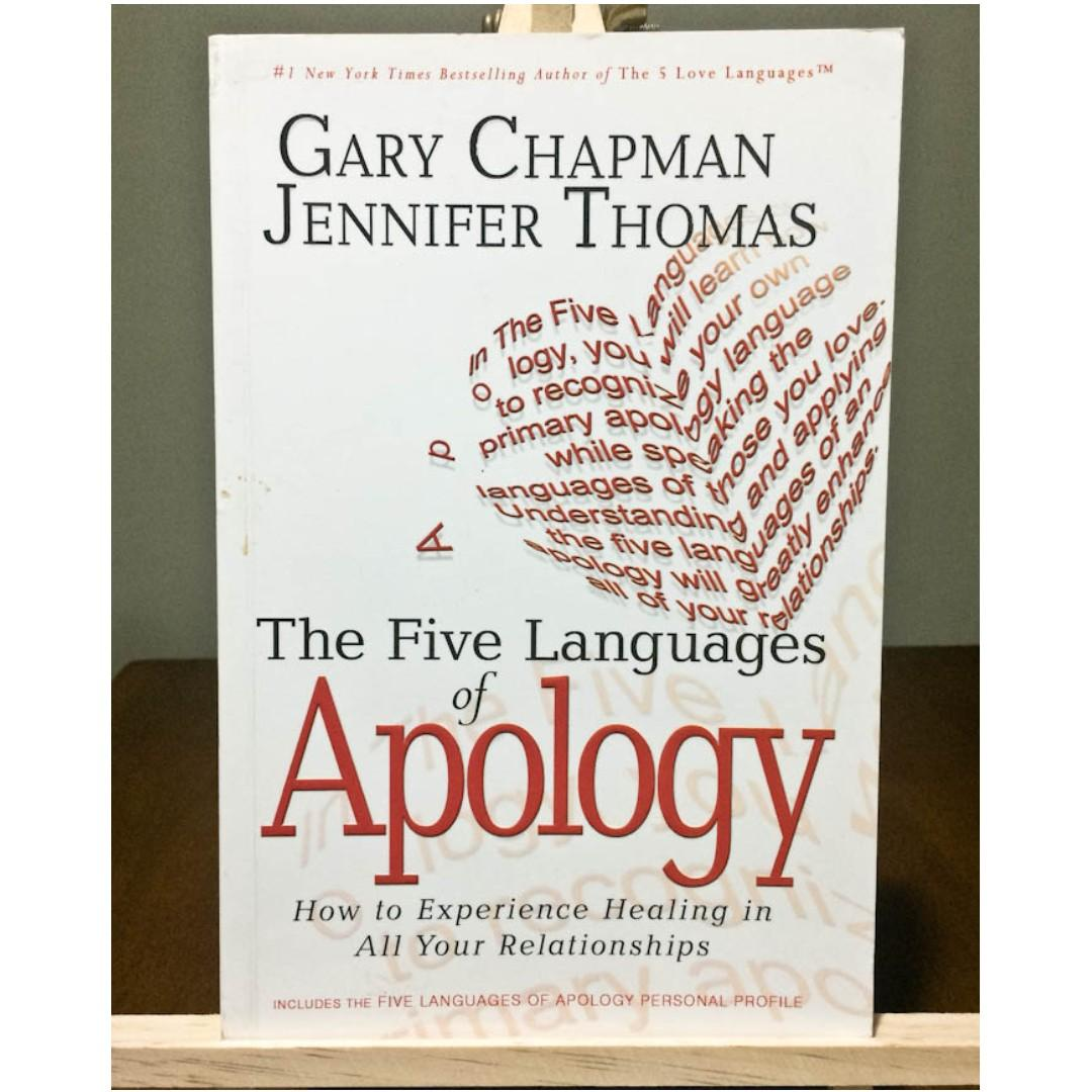 The Five Languages of Apology: How to Experience Healing in All Your Relationships by Gary Chapman and Jennifer Thomas