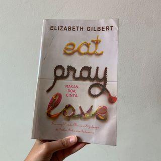 Eat Pray Love - Elizabeth Gilbert