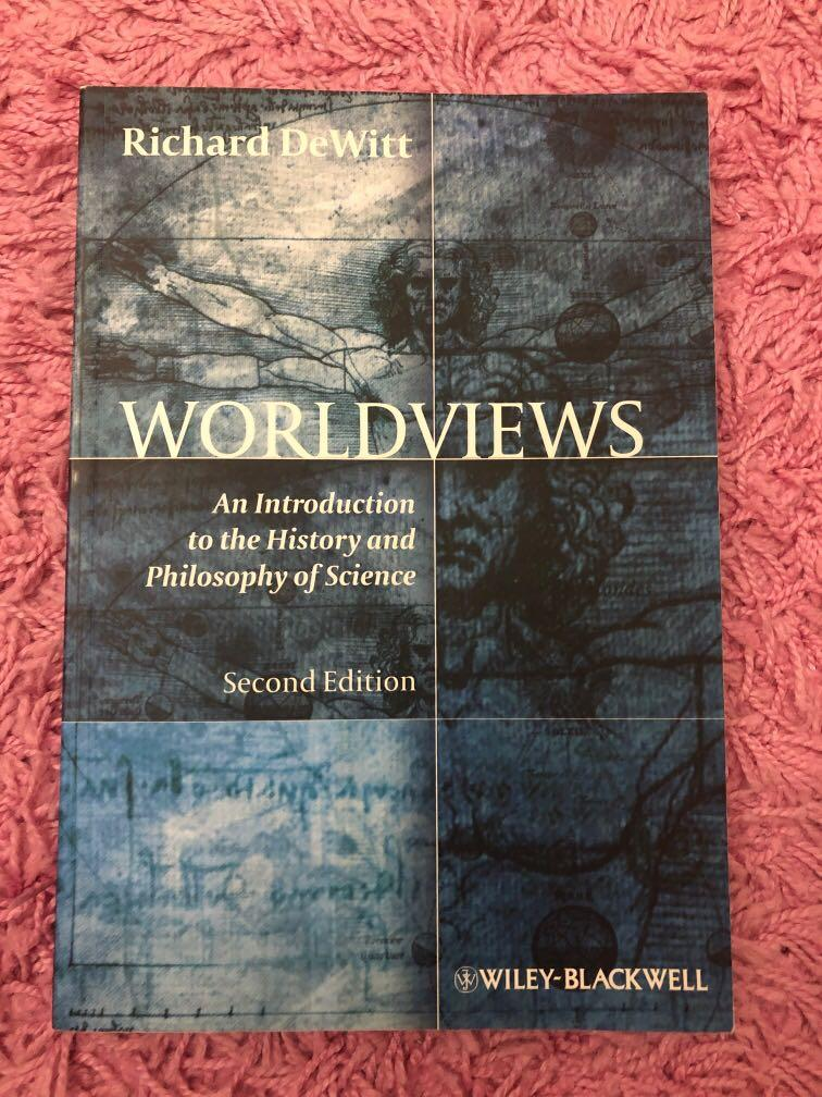 HPS100/200 Wolrdviews An Introduction to the History and Philosophy of Science