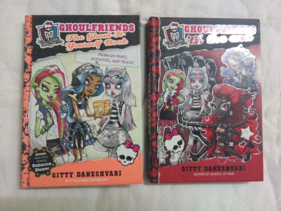 Monster High Ghoulfriends Series - 1) The Ghoul-It-Yourself Book & 2) 'Til The End