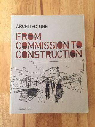 Architecture-From Commission to Construction by Jennifer Hudson