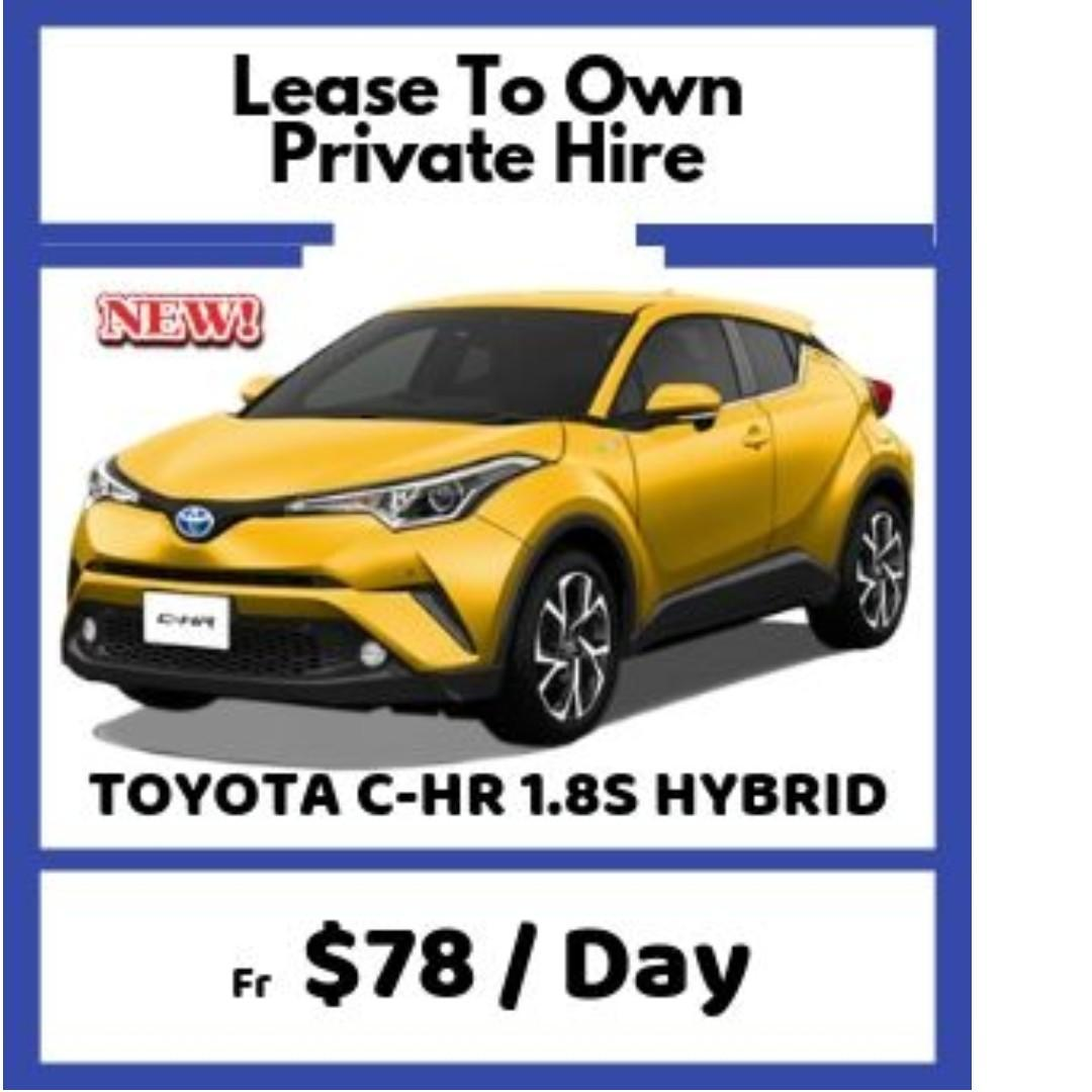 [ Brand New ] TOYOTA C-HR 1.8S HYBRID * Lease To Own *