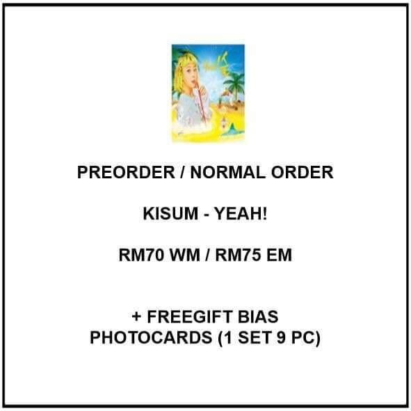 KISUM - YEAH! - PREORDER/NORMAL ORDER/GROUP ORDER/GO + FREE GIFT BIAS PHOTOCARDS (1 ALBUM GET 1 SET PC, 1 SET GET 9 PC)