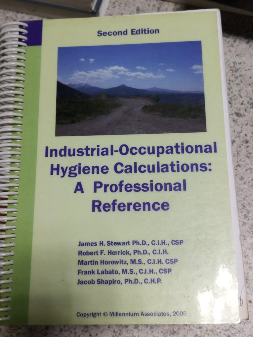 Set of Professional Reference: 1) Industrial-Occupational Hygiene Calculations and 2) Occupational Safety Calculations