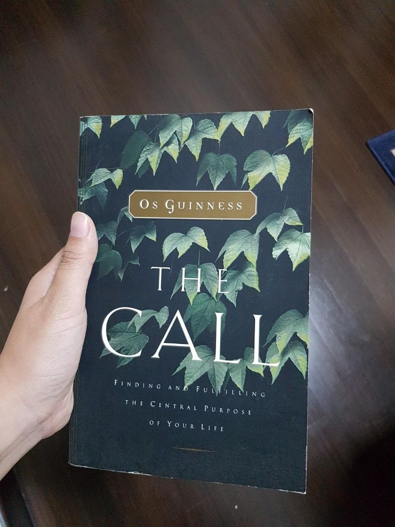 Finding and Fulfilling the Central Purpose of Your Life The Call