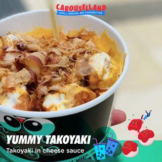 Yummy Takoyaki at Carouselland