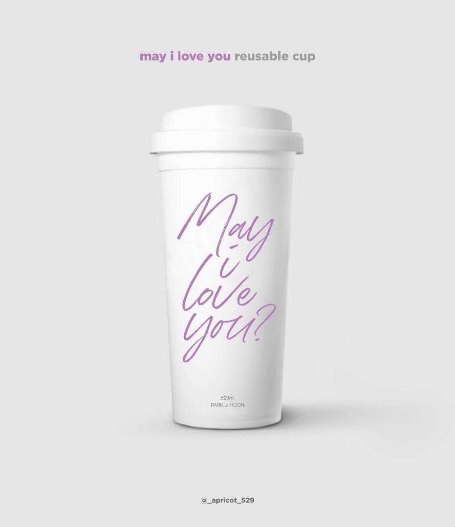 Reusable cup 'May I Love You?'