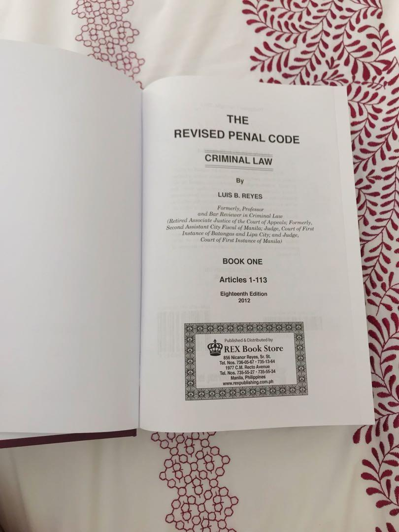 Revised Penal Code Book One (Articles 1-113) Commentary by Luis Reyes (2012 ed.)