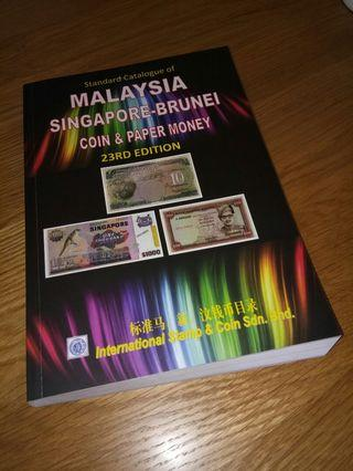 2019 ISC 23rd Edition Malaysia Singapore Brunei Straits Settlements Malaya Banknotes Coins Catalogue