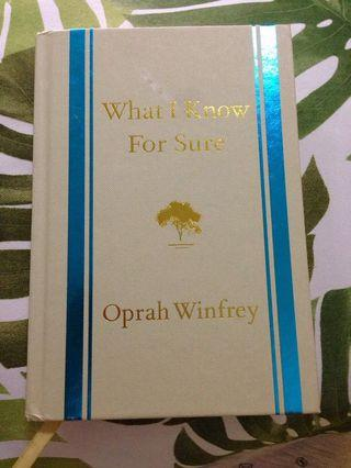 Oprah Winfrey: What I Know For Sure