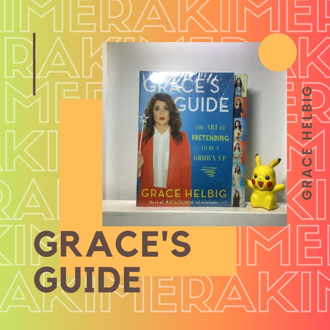 Grace's Guide: The Art of Pretending to Be a Grown-Up - Grace Helbig (Paper Back)
