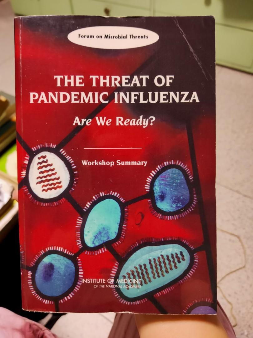The Threat of Pandemic Influenza: Are We Ready? Workshop Summary,  2005 (Forum on Microbial Threats)