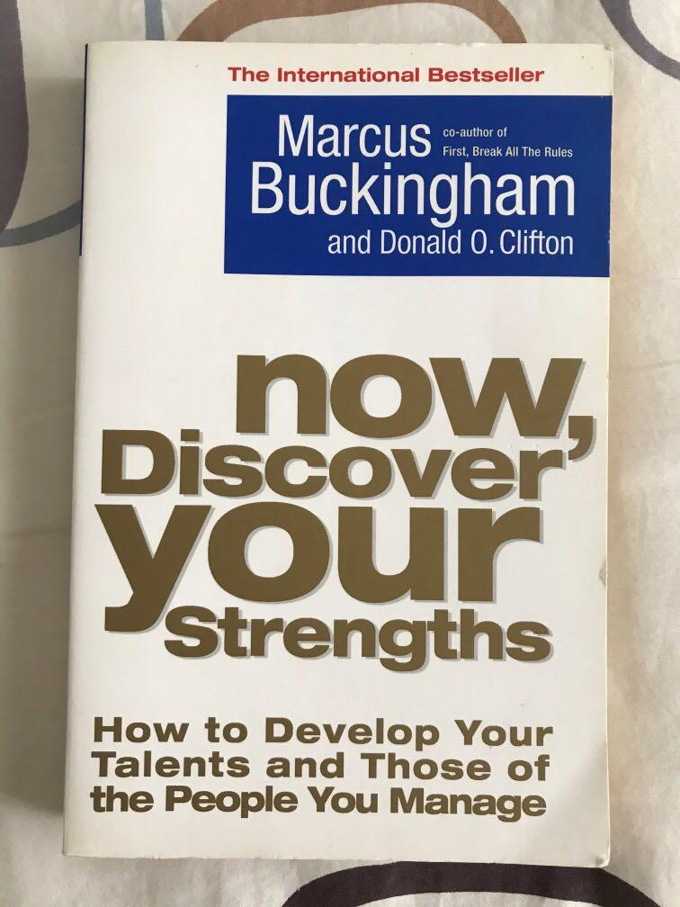 Now, Discover Your Strengths by Marcus Buckingham & Donald O Clifton