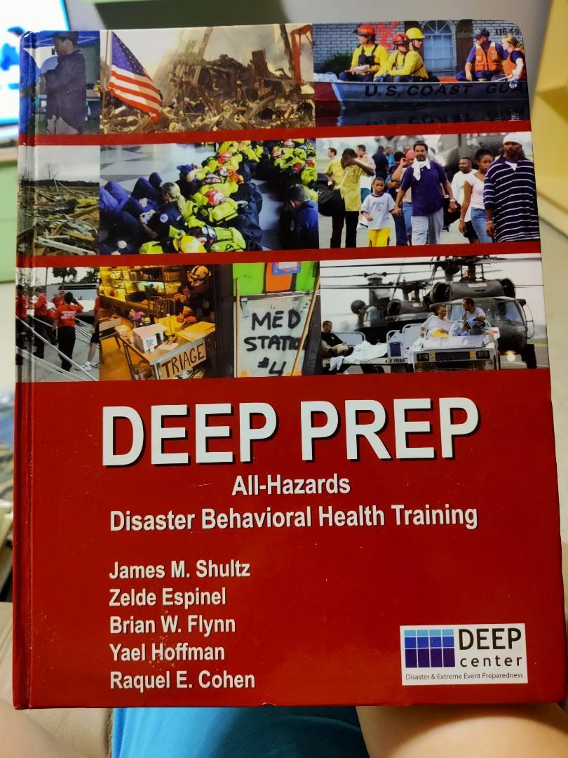 DEEP PREP All-Hazards Disaster Behavioral Health Training by Shultz, Espinel, Flynn, Hoffman & Cohen