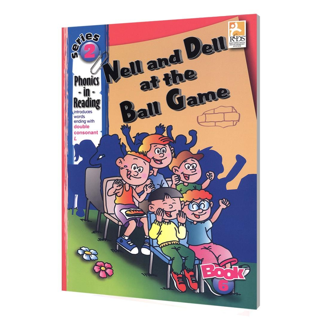 Phonics in Reading Series 2: Book 6 - Nell and Dell at the Ball Game | Children's Book | Early Readers