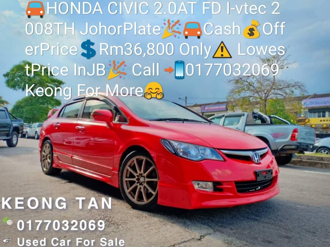 HONDA CIVIC 2.0AT FD I-vtec 2008TH JohorPlate🎉🚘Cash💰OfferPrice💲Rm36,800 Only⚠️ LowestPrice InJB🎉Call 📲0177032069 Keong For More🤗