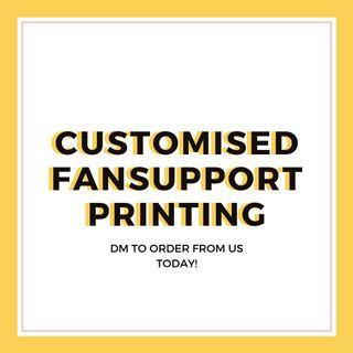 🚚 (CHEAP) fansupport printing