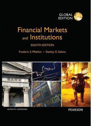 [Global Edition] Financial Markets and Institutions