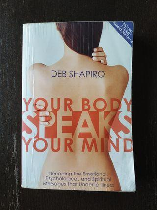 Your Body Speaks Your Mind by Deb Shapiro book