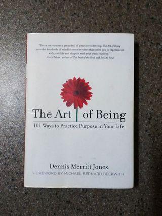 The Art of Being: 101 Ways to Practice Purpose in Your Life by Dennis Merritt Jones self-help book