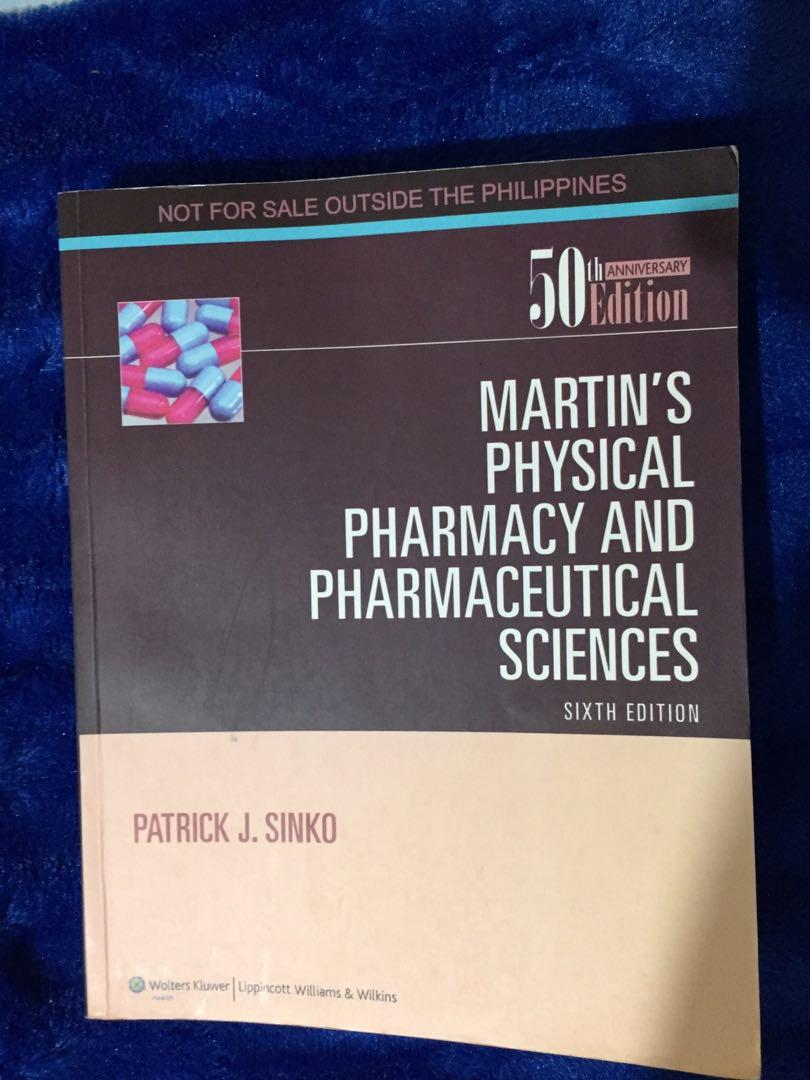 Martin's Physical Pharmacy and Pharmaceutical Sciences 6th Edition.  (Patrick J. Sinko)