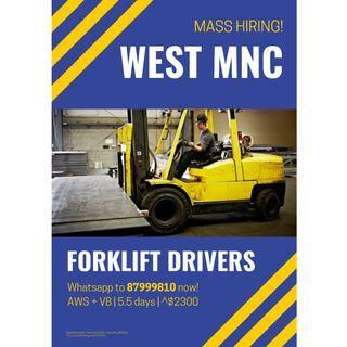 10 x Forklift Drivers @ West MNC (UP $2500, Start Asap)