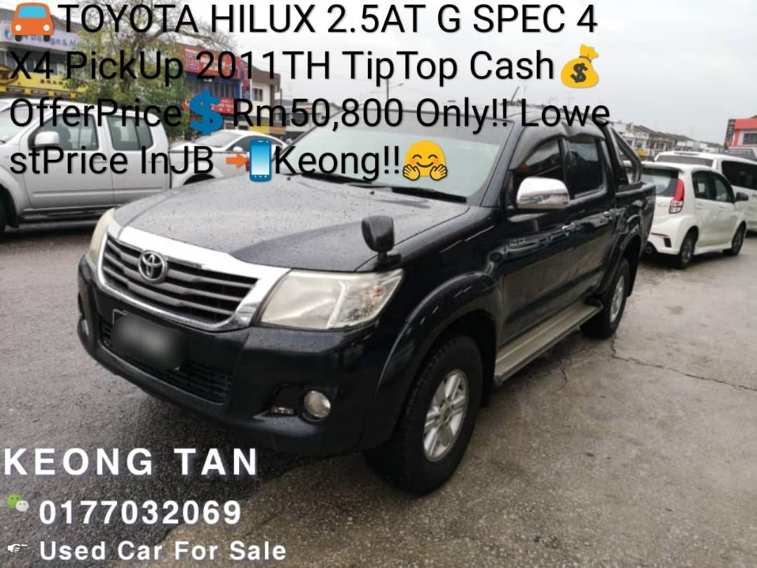 TOYOTA HILUX 2.5AT G SPEC 4X4 PickUp 2011TH TipTop Cash💰OfferPrice💲Rm50,800 Only‼LowestPrice InJB 📲Keong‼🤗
