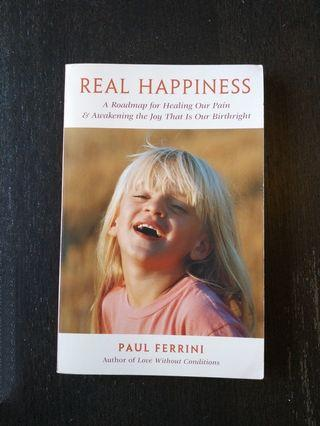 Real Happiness self-help book by Paul Ferrini - A Roadmap for Healing Our Pain & Awakening the Joy that is Our Birthright