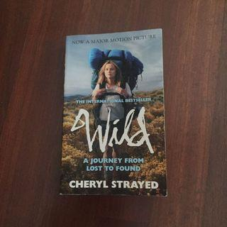 WILD - The international best seller (Now a Major Motion Picture)