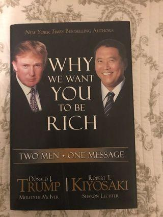 WHY WE WANT YOU TO BE RICH trumph