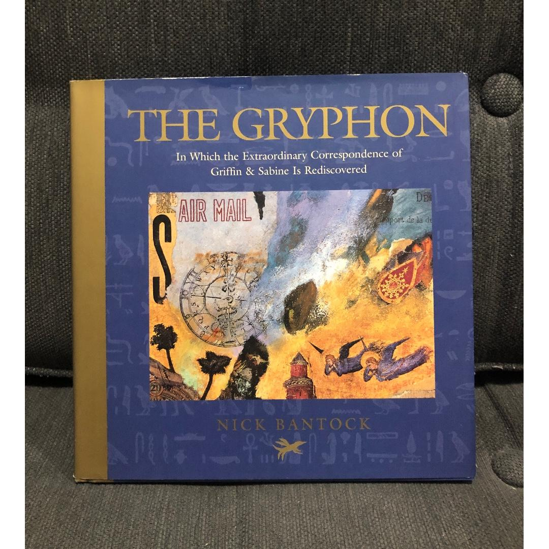 (Hardbound) The Gryphon: In Which the Extraordinary Correspondence of Griffin and Sabine is Rediscovered by Nick Bantock