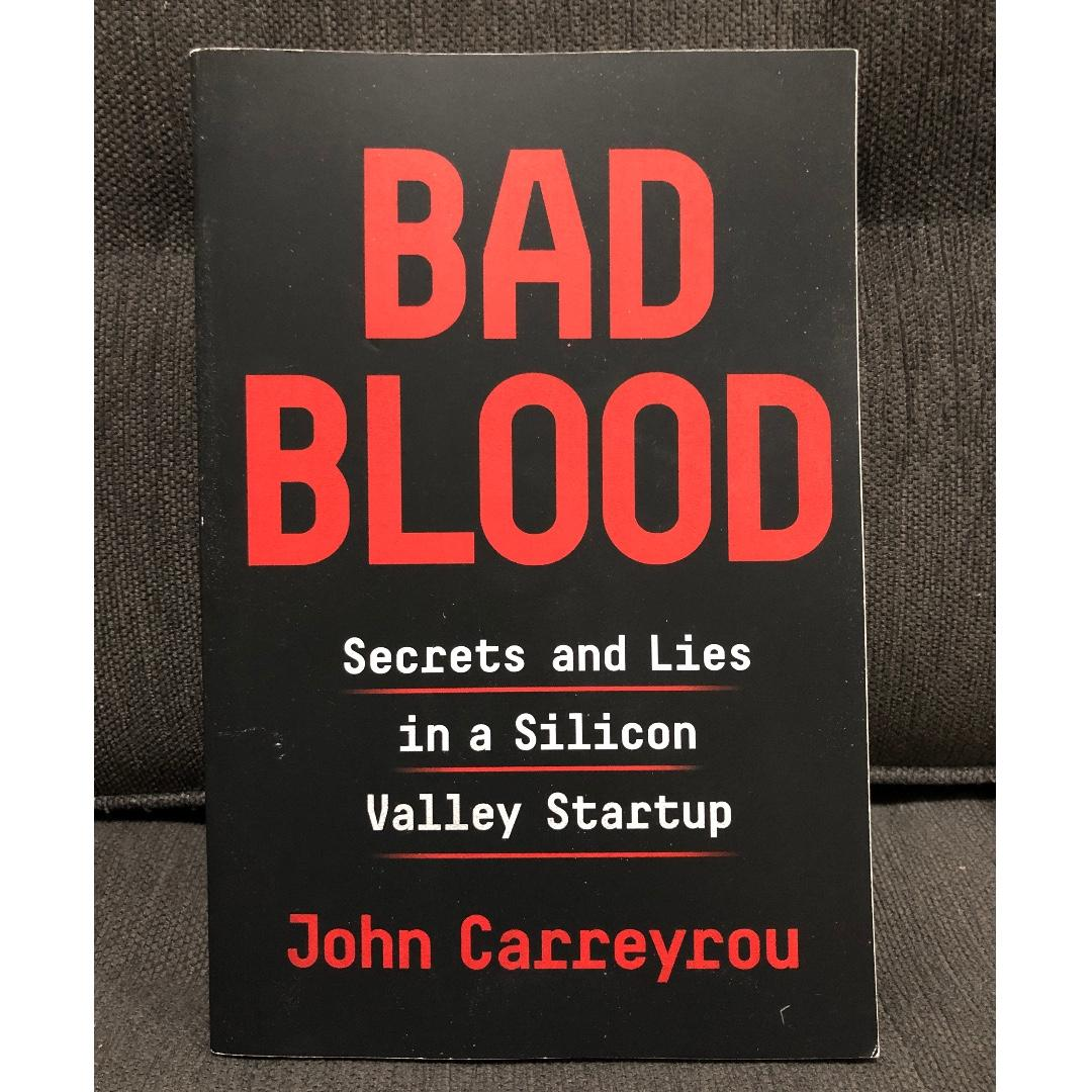 (Trade Paperback) Bad Blood: Secrets and Lies In A Silicon Valley Startup by John Carreyrou