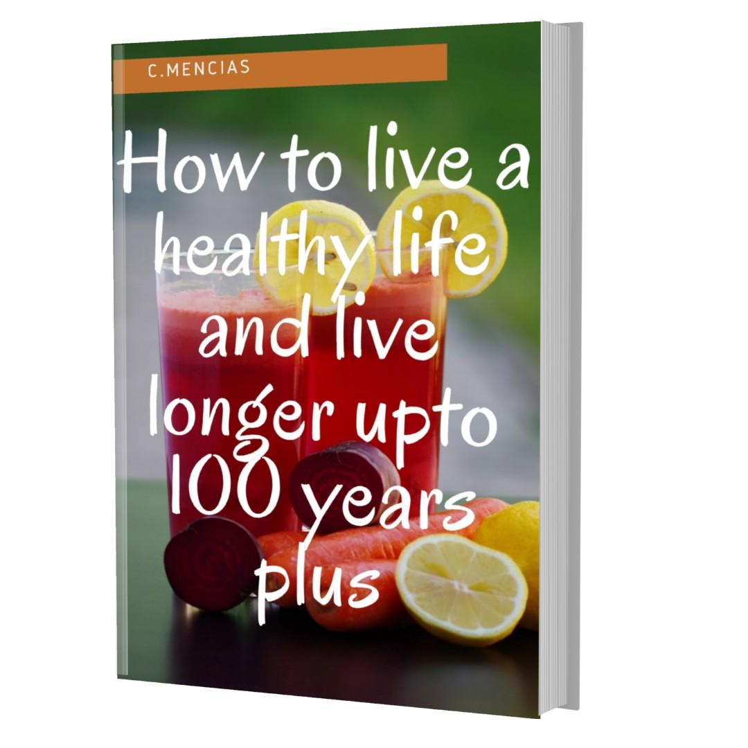 'A HEALTHY DIET AND CHANGE A BALANCED-LIFESTYLE CAN LEAD YOU A LONGER LIFE UP TO 100 YEARS PLUS'