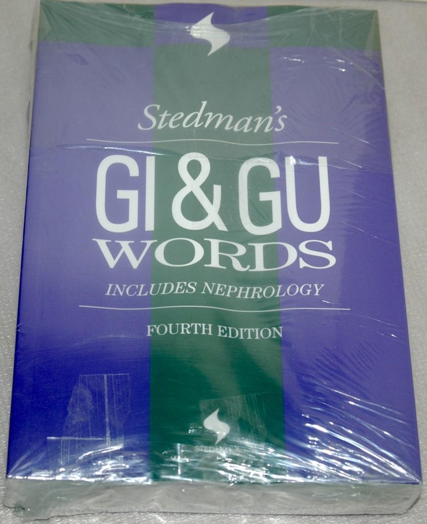 Stedman's Gi & Gu Words: Including Nephrology (Stedman's Word Book Series)  2nd Edition  ISBN-13:978-0683181456,ISBN-10:0683181459