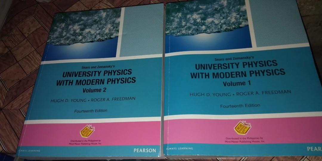 University Physics With Modern Physics Volume I and Volume II by Hugh D. Young & Roger A. Freedman