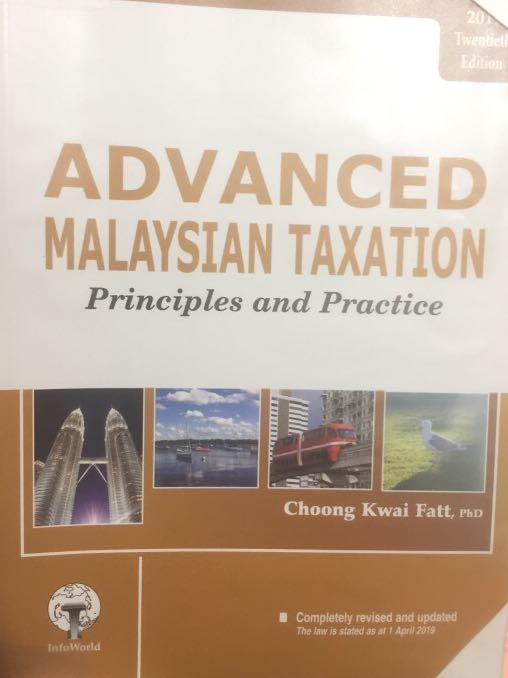 Advanced Malaysian Taxation Principles and Practice (2019 12th ed) by Choong Kwai Fatt