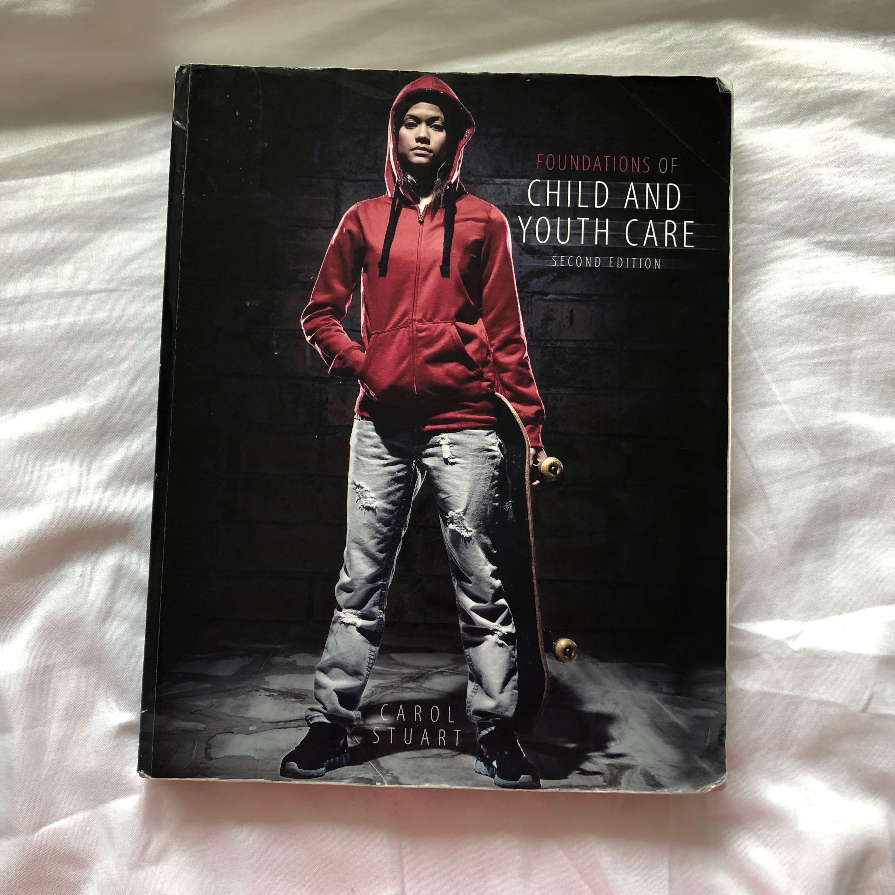 FOUNDATIONS OF CHILD & YOUTH CARE (2nd Ed.)