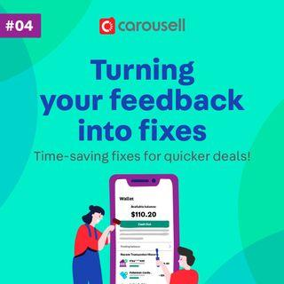 Turning your feedback into fixes #4
