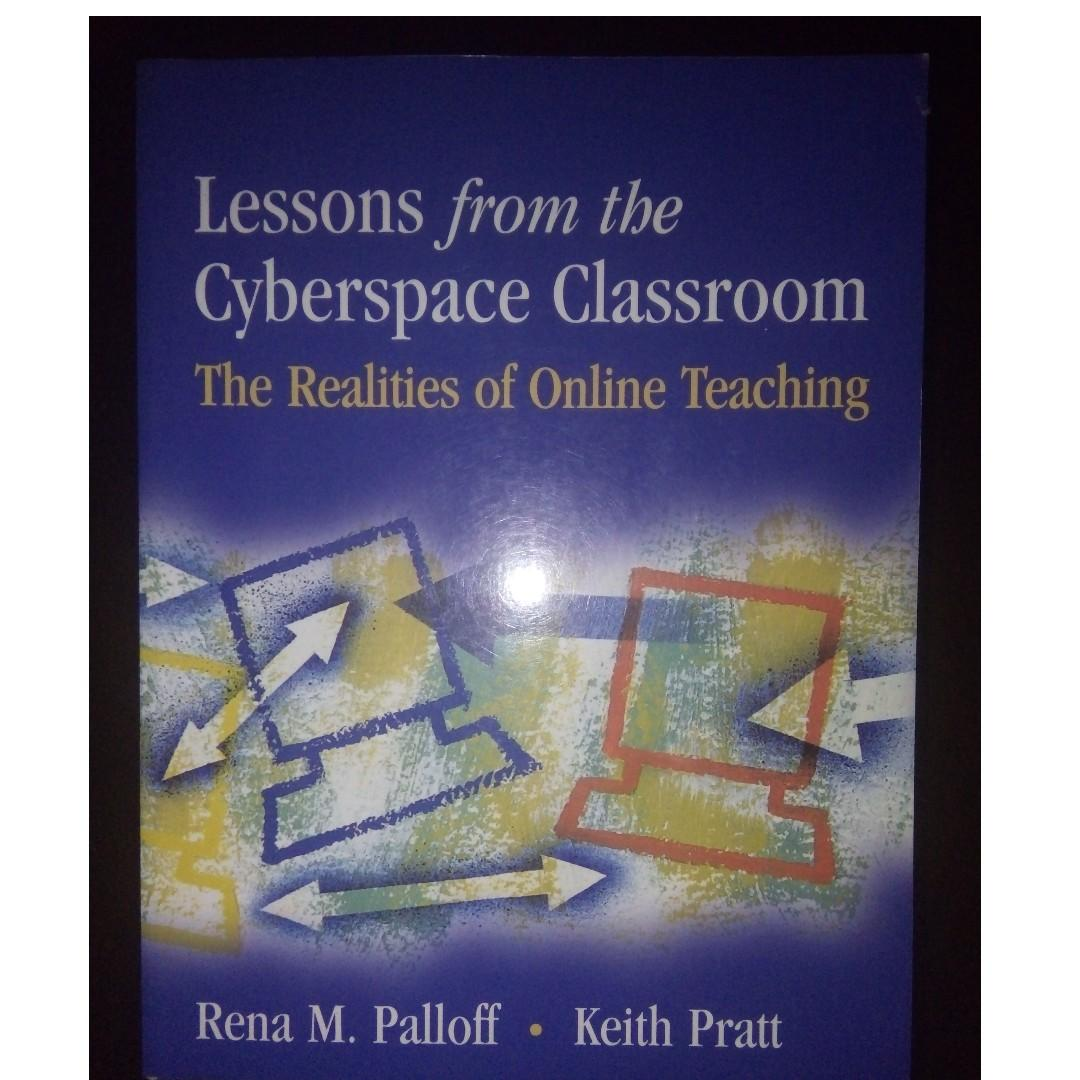Lessons from the Cyberspace Classroom: The Realities of Online Teaching (Business/Education/Reference)