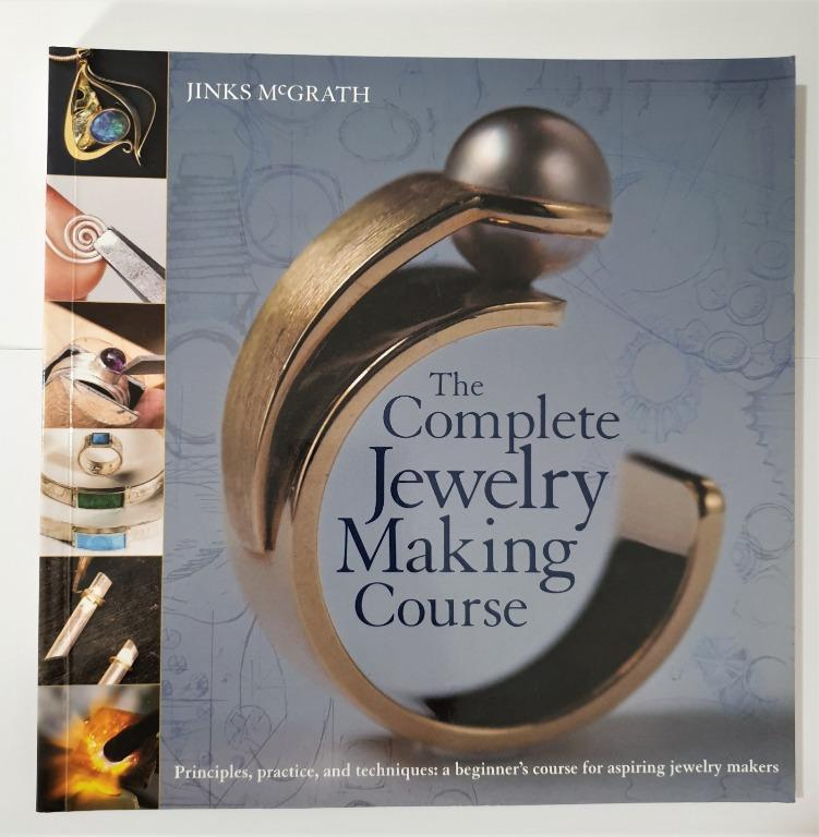 The Complete Jewelry Making Course by Jinks McGrath