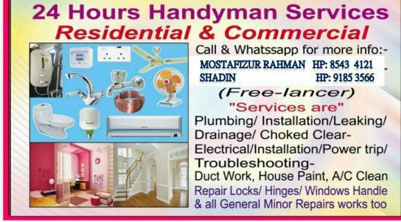 24 hours handyman services Rahmam 85434121 call or WhatsApp me .