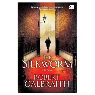 Ebook Cormoran Strike #2 - Ulat Sutera (The Silkworm) - Robert Galbraith